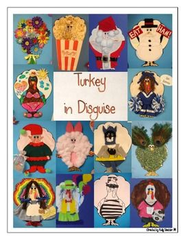 Thanksgiving: Turkey in Disguise- Yay, my team is doing this this year! I'm excited to see what the kids bring back!