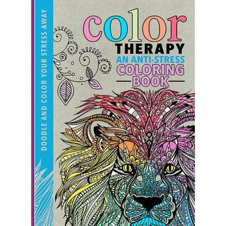 Color Therapy : An Anti-Stress Coloring Book - Walmart.com - Walmart -  #Antistress #Book #color #… In 2020 Stress Coloring Book, Anti Stress Coloring  Book, Coloring Books