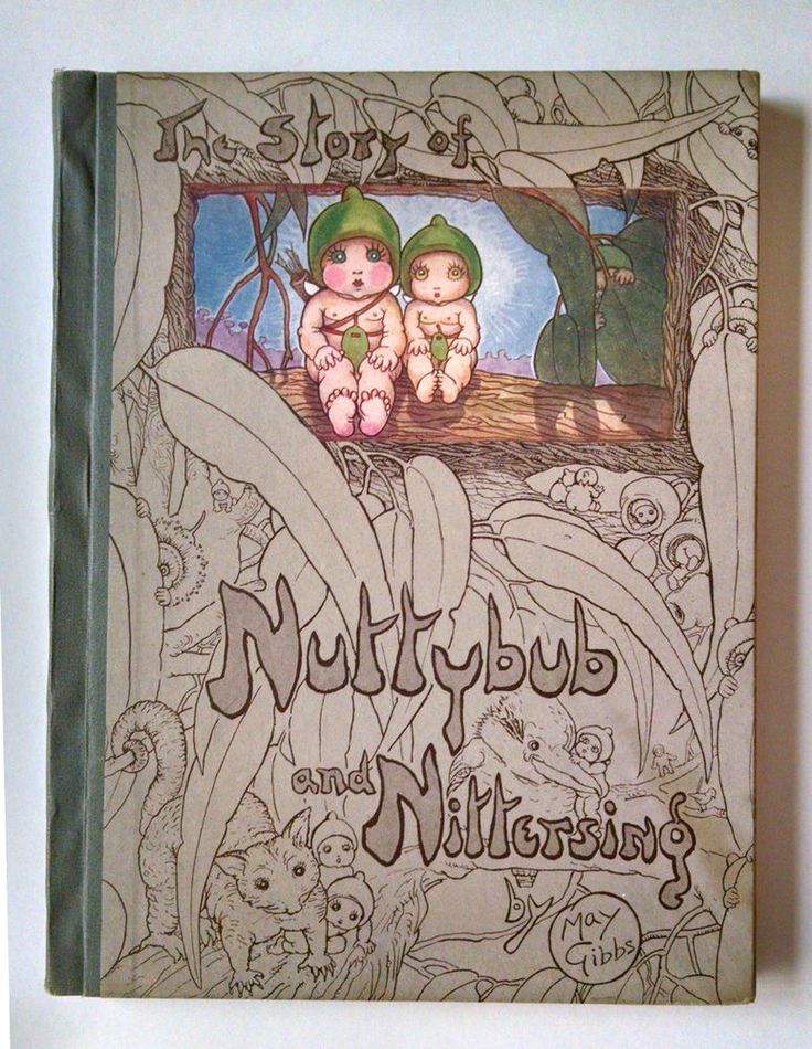 May Gibbs, NUTTYBUB AND NITTERSING, 1923, in Rare dust jacket, Australia