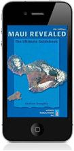 Maui Revealed e-guidebook - get on itunes or Amazon before trip!  Matt recommends!