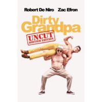 Dirty Grandpa Uncut by Dan Mazer