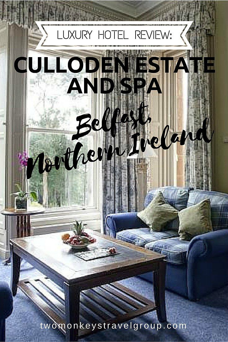 Culloden Estate And Spa The Best Luxury Hotel In Belfast Northern Ireland