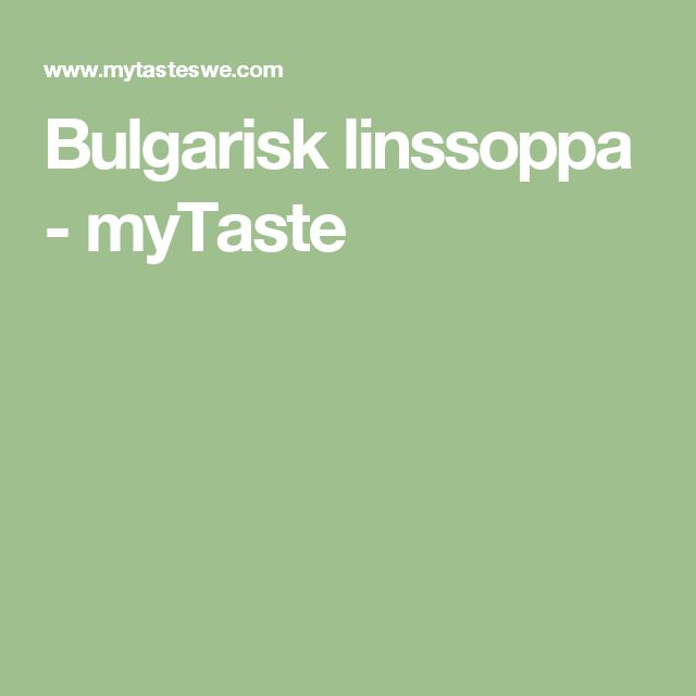 Bulgarisk linssoppa - myTaste