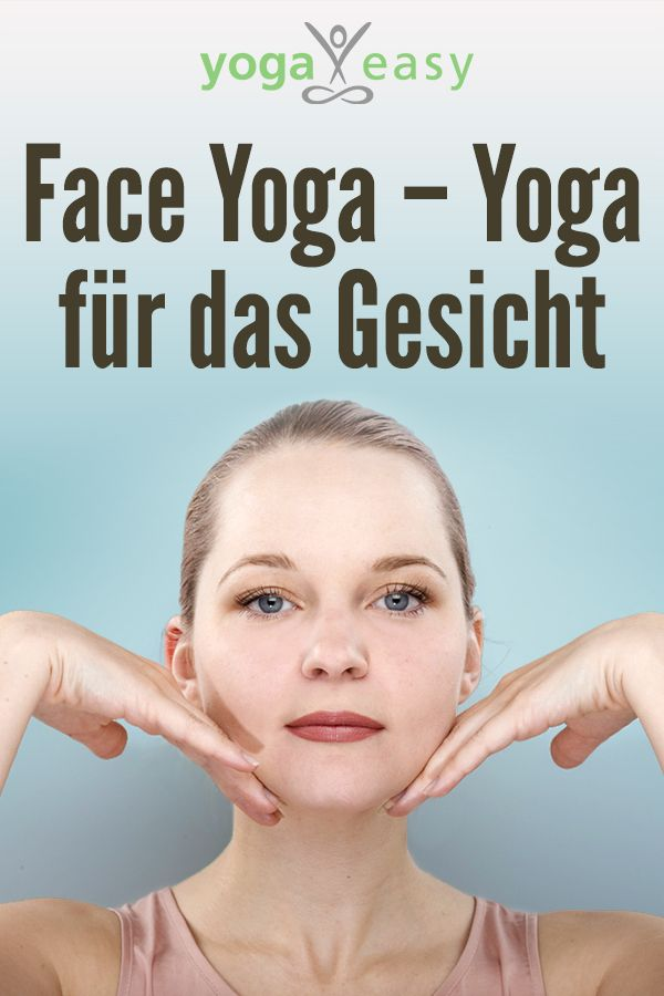Yoga for the face
