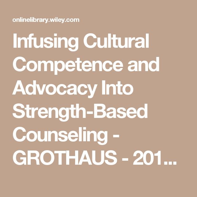 cultural competence in counseling Cross-cultural counseling inventory cultural competence assessment tools as the population in the united states becomes increasingly culturally diverse.