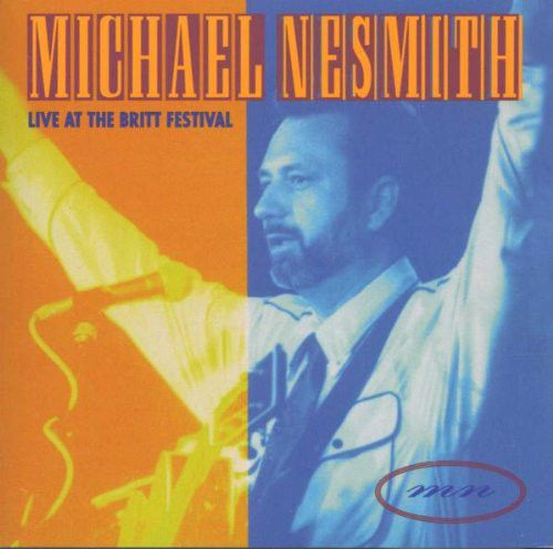 Michael Nesmith - Live At The Britt Festival (CD, Album) at Discogs