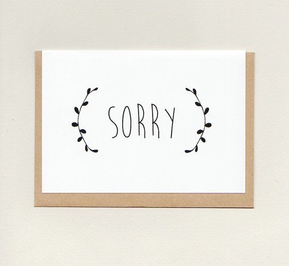 SORRY . greeting card . apology . sympathy . i'm by ThePaisleyFive