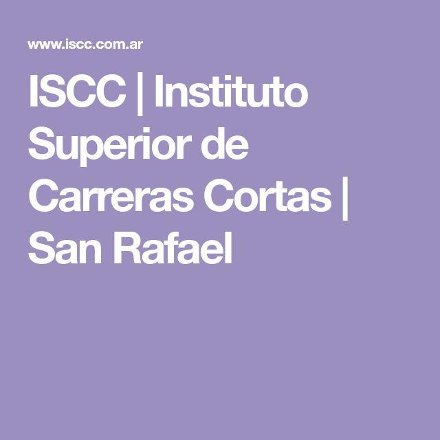 ISCC | Instituto Superior de Carreras Cortas | San Rafael