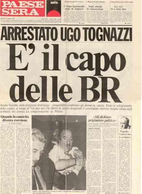 """""""Ugo Tognazzi capo delle BR"""" Storico Fake di Paese Sera creato da Il Male"""