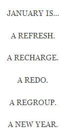 Refresh. Recharge. Redo. Regroup.