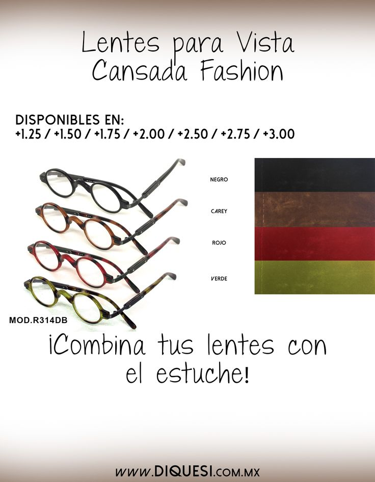 Lentes para vista cansada. www.diquesi.com.mx