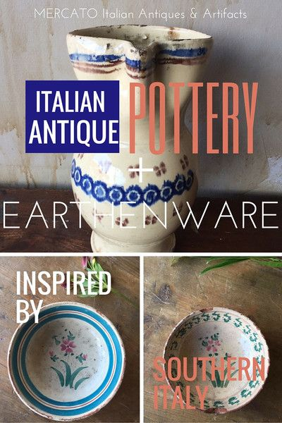 Italian Antiques Pottery u0026 Earthenware from Southern Italy & 31 best Italian Antique Earthenware Pottery images on Pinterest ...