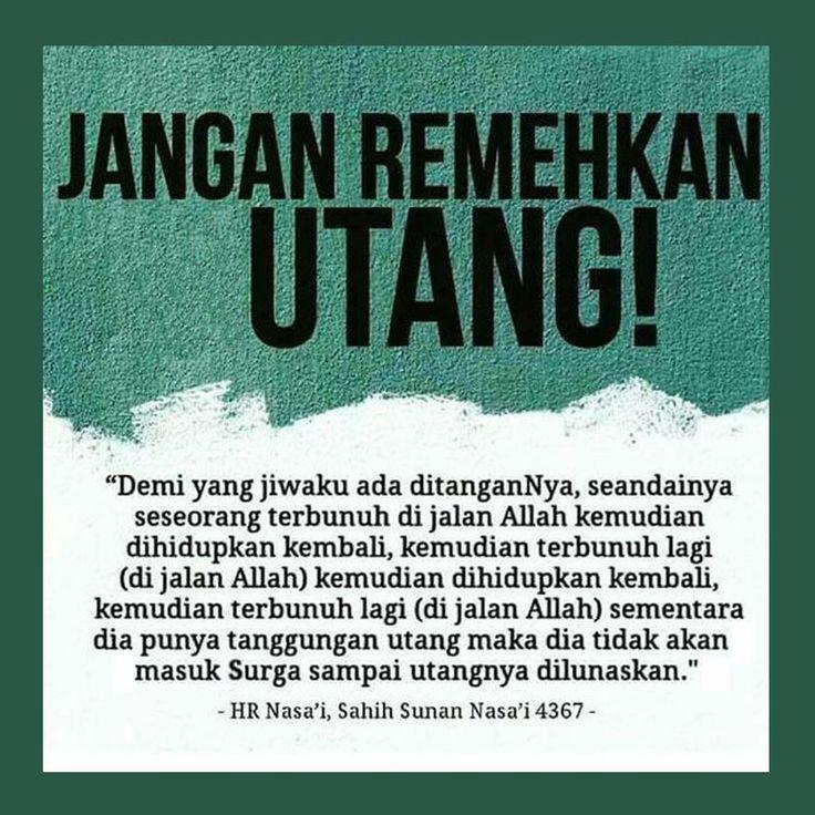 http://nasihatsahabat.com #nasihatsahabat #mutiarasunnah #motivasiIslami #petuahulama #hadist #hadits #nasihatulama #fatwaulama #akhlak #akhlaq #sunnah  #aqidah #akidah #salafiyah #Muslimah #adabIslami #DakwahSalaf # #ManhajSalaf #Alhaq #Kajiansalaf  #dakwahsunnah #Islam #ahlussunnah  #sunnah #tauhid #dakwahtauhid #alquran #kajiansunnah #keutamaan #JanganRemekanUtang #Hutang #utang #MatiSyahid #TidakmasukSurga