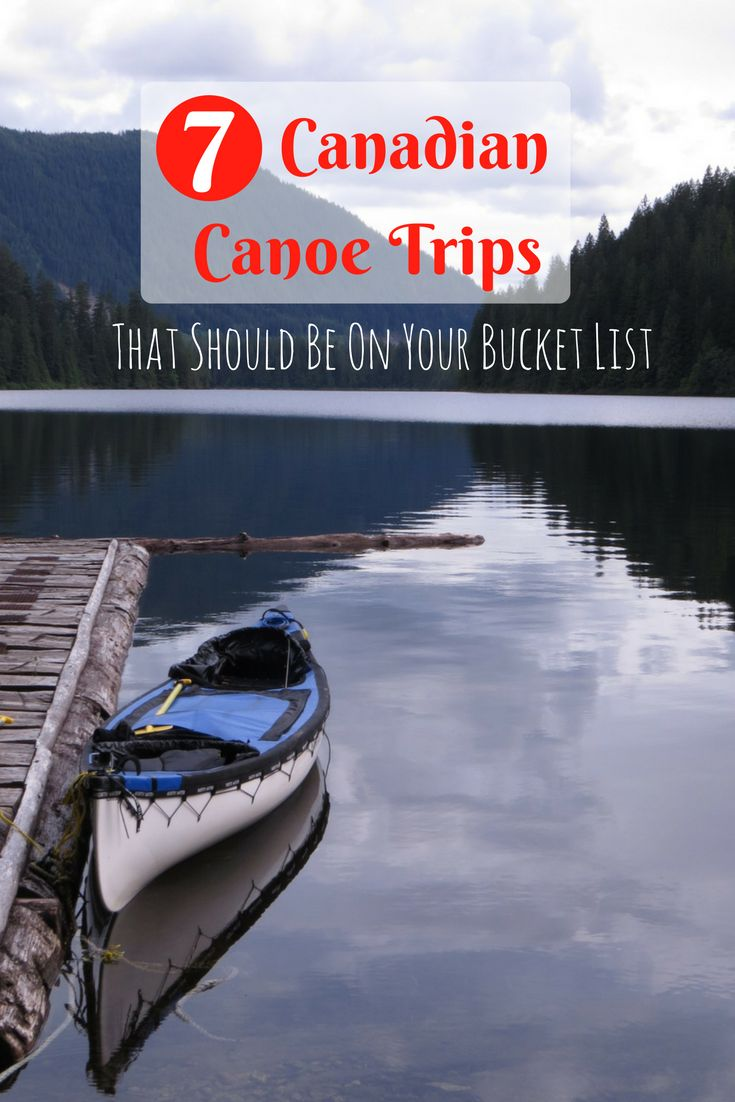 7 Canadian canoe trips that should be on your bucket list - offtracktravel.ca