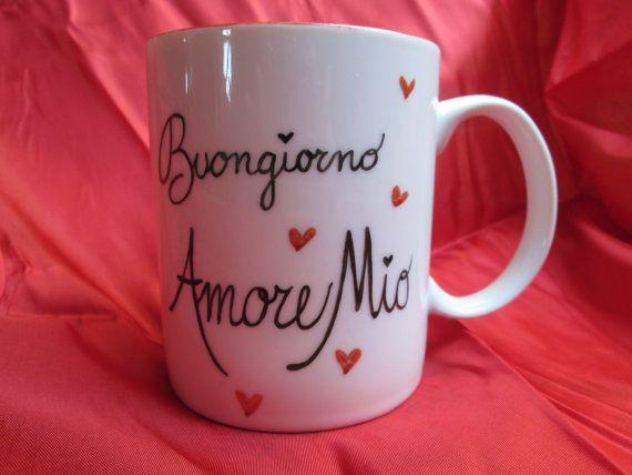 Buongiorno Amore Mio. Personalise your mug by Lecosuzze on Etsy