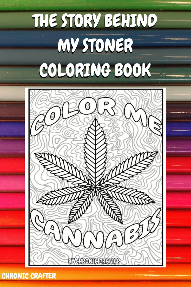 Color book for me - The Story Behind Color Me Cannabis And