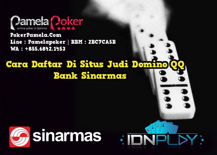 Pin On Cara Daftar Di Situs Judi Domino Qq Bank Sinarmas