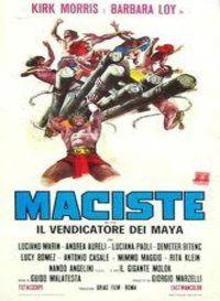 MACISTE, LE VENGEUR DU DIEU MAYA Ercole contro il gigante Golia