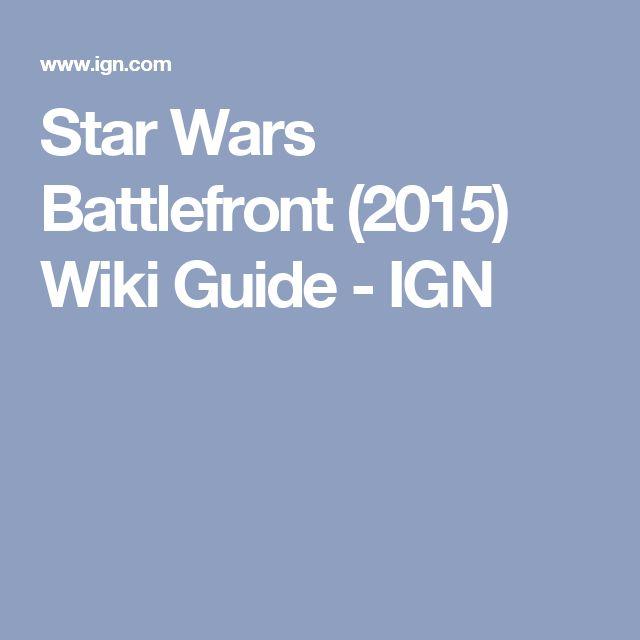 Star Wars Battlefront (2015) Wiki Guide - IGN
