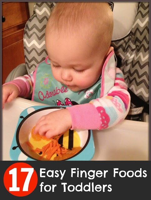 17 Easy Finger Foods for Toddlers
