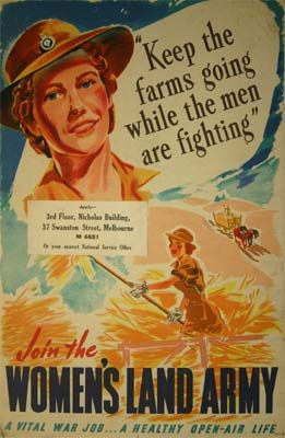 """""""Keep the farms going while the men are fighting""""  Join the Women's Land Army!  Australia 1945"""