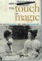 an analysis of the novel the touch of magic by lorena a hickok The magic of books essay no works cited length: 863 the touch of magic by lorena hickok essay - the touch of magic by lorena hickok the book i chose to read is called the touch of magic written by lorena a hickok.