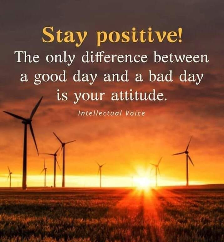 Always Stay Positive And Think Positive No Matter What The