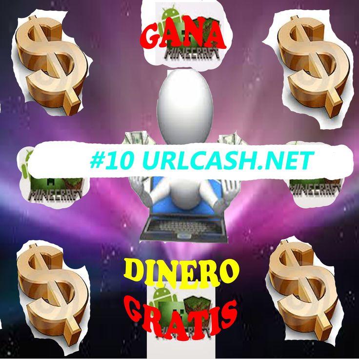 ¿Cómo Ganar Dinero Gratis? - #10 urlcash.net