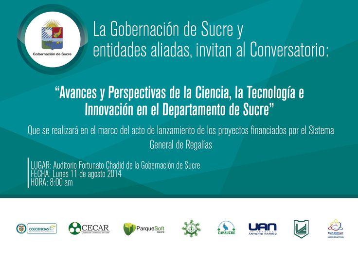 """INVITACIÓN AL CONVERSATORIO: """"Avances y Perspectivas de la Ciencia, la Tecnología e Innovación en el Departamento de Sucre"""" #EventosCecar"""