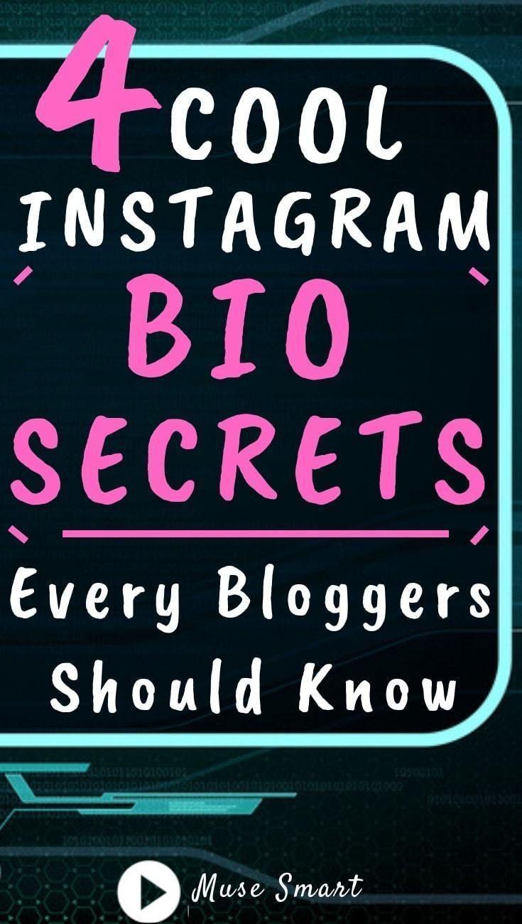 4 Cool Instagram Bio Ideas Secrets Every Blogger Should Know Instagram Bio Instagram Marketing Strategy Cool Instagram