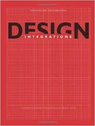 Poggenpohl, Sharon, and Sato, Keiichi, eds. Design Integrations : Research and Collaboration. Bristol, GBR: Intellect Ltd., 2009. ProQuest ebrary. Web. 29 October 2014.http://ezproxy.saeaustralia.edu.au:2051/lib/saesg/reader.action?docID=10354167