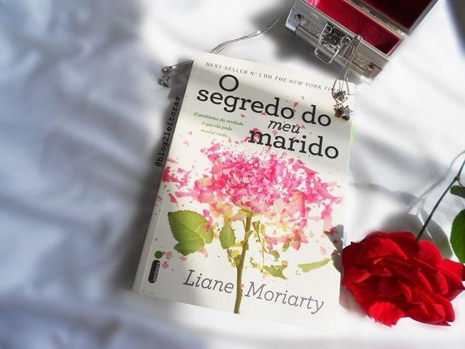 Duas Leitoras   Literatura e entretenimento: {Resenha} O segredo do meu marido - Liane Moriarty