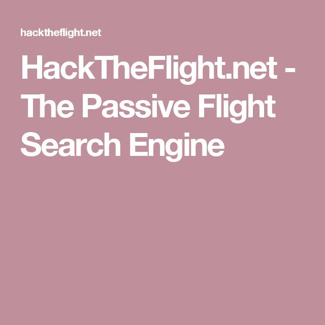 HackTheFlight.net - The Passive Flight Search Engine
