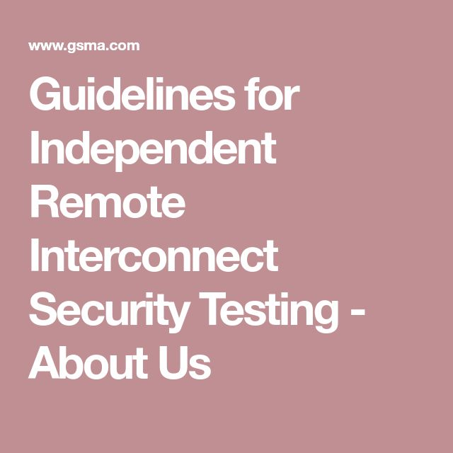 Guidelines for Independent Remote Interconnect Security Testing - About Us