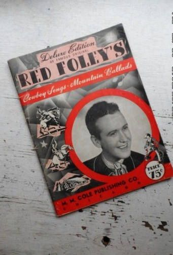 1941 Deluxe Edition of Famous Original RED FOLEY Cowboy Songs-Mountain Ballads-Songbook-Music-Life History-Orphaned Treasure-070517U by OrphanedTreasure on Etsy
