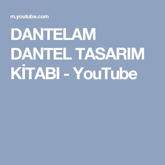 DANTELAM DANTEL TASARIM KİTABI - YouTube