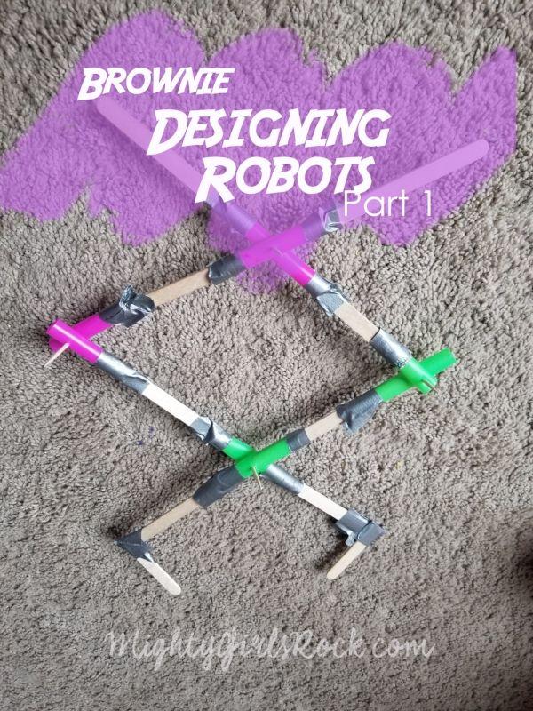 Brownie Girl scout badges, designing robots. We made the extending grabber arm. Robotics, STEAM, girls in stem, #raisinggirls