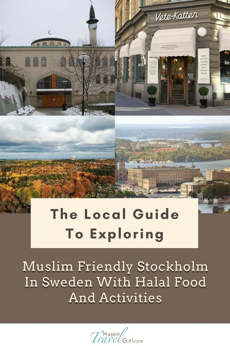 The Local Guide To Exploring Muslim Friendly Stockholm In Sweden With Halal Food And Activities Muslimtravelgirl Usa Vacation Spots International Travel Destinations Vacation Usa