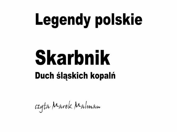 Skarbnik. Duch śląskich kopalń - Legendy polskie