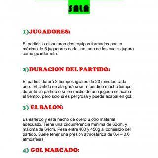 REGLAS DE FUTBOL SALA 1)JUGADORES: El partido lo disputaran dos equipos formados…