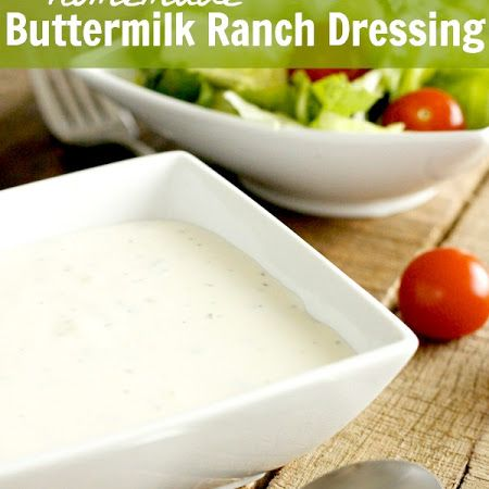 Buttermilk Ranch Dressing | Recipes And Food Gift Collection | Pinter ...