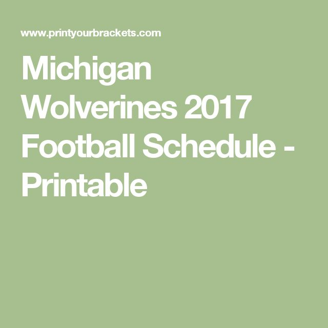 Michigan Wolverines 2017 Football Schedule - Printable