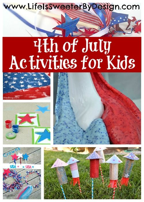 4th of July Activities for Kids - Life is Sweeter By Design