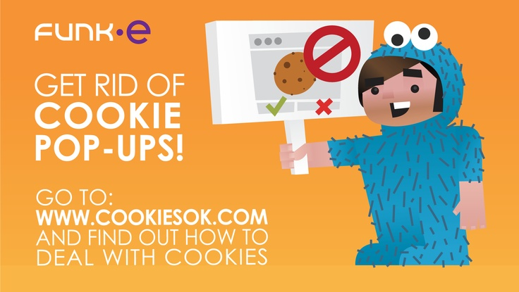 Cookie Monsters biggest nightmare came true! We can now block all the cookie pop-ups EVER! DutchCowboys: http://www.dutchcowboys.nl/online/27190