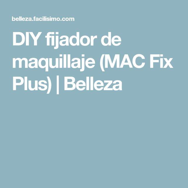 DIY fijador de maquillaje (MAC Fix Plus) | Belleza