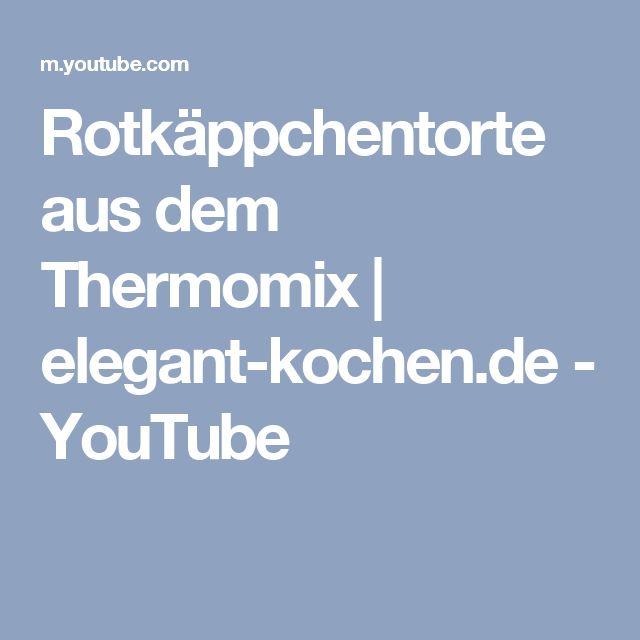 Rotkäppchentorte aus dem Thermomix | elegant-kochen.de - YouTube