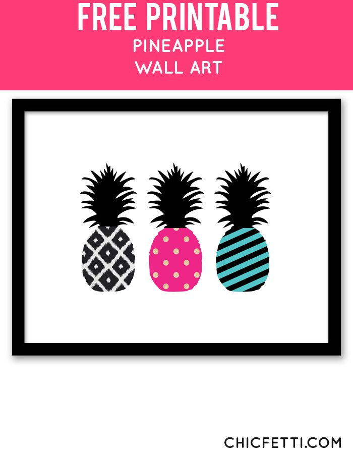 Free Printable Pineapple Art from @chicfetti - easy wall art diy