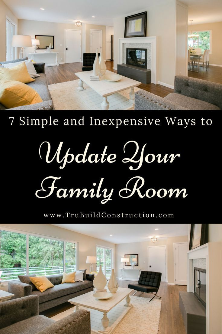 simple and inexpensive ways to update your family room home