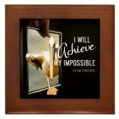 Framed Tile > 2013 I Will Achieve + Gifts > TimeToKickBuTs Store $12.99