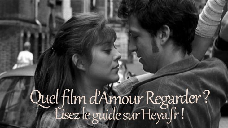 Le meilleur des films d'amour et de film romantique à regarder en couple ou avec entre copines. Love, Amour, Beau